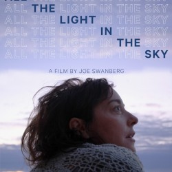 All the Light in the Sky – Joe Swanberg
